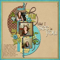 What I See in You - super cool idea for a son or daughter page! #scrapbook #layout #page