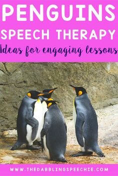Penguins are the cutest bird! Bring penguins speech therapy ideas into your sessions for more engagement and learning.