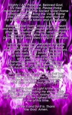 The Divine Violet Flame. (You can replace the word God with Source if it feels more natural to you :)
