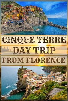 Cinque Terre day trip from Florence – Travel Destinations Backpacking Europe, Cinque Terre Italy, Tuscany Italy, Sicily Italy, Venice Italy, Amalfi Italy, Sorrento Italy, Capri Italy, Naples Italy