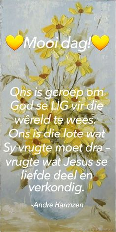 Good Night Blessings, Morning Blessings, Good Morning Wishes, Good Morning Quotes, Lekker Dag, Afrikaanse Quotes, Goeie More, Morning Inspirational Quotes, Prayer Quotes