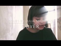 Issues - Julia Michaels ( Cover by KiKii ) - YouTube