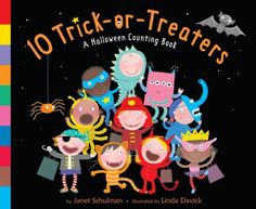 Pin for Later: 30 Not-So-Spooky Halloween Books For Tots 10 Trick-or-Treaters The bold, bright artwork and fun, flowing rhymes make 10 Trick-or-Treaters ($7) a perfect, not-so-scary read for kids.