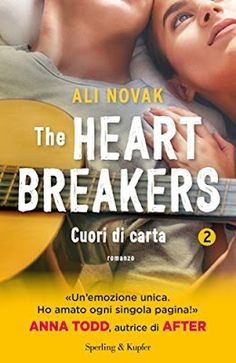 Romance and Fantasy for Cosmopolitan Girls: THE HEARTBREAKERS 2. Cuori di carta di Ali Novak