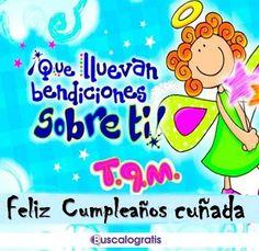 10 Mejores Imagenes De Cunada Happy Birthday Cards Happy Birthday