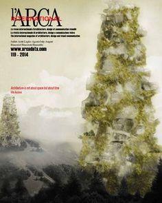 L'Arca international: la revue internationale d́ architecture, design et communication visuelle. Nº 119. Juillet-Aôut 2014. Sumario: http://www.arcadata.com/arca_international/detail/119 Na biblioteca: http://kmelot.biblioteca.udc.es/record=b1179685~S1*gag