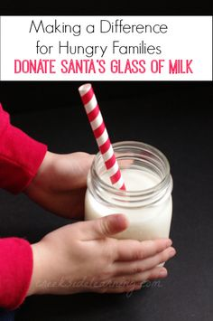 helping hungry families this holiday season. Donate Santa's glass of milk to your local food pantry.