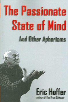 The Passionate State of Mind: And Other Aphorisms