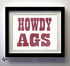 College Station Texas Howdy Ags Print by texowadesigns on Etsy