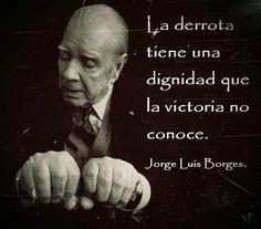 Do que Nada se Sabe – e frases de Jorge Luis Borges – Sarau Para Todos