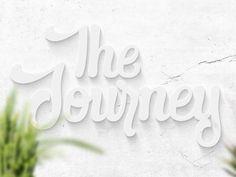The Journey. Hand-drawn type, i.e. #lettering, by Björn Berglund Creative Studio, www.bjornberglund.com