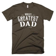 Men's World's Greatest Dad Father's day gift T-Shirt