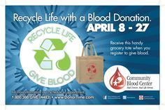 Recycle Life! Register to donate blood April 8-27 and receive a grocery tote to recycle in life!