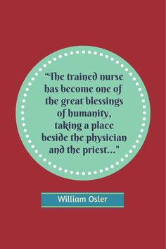 #Nurses, your profession is truly special. Repin this quote from William Osler, one of the four founding professors of @John Hopkins Hospital, via Keely Meek. @John Hopkins Medicine