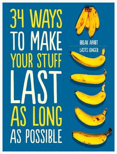 34 Ways To Make Your Stuff Last As Long As Possible via @buzzfeed/ // #banana #howto #hacks #Freeze #save