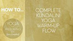 Complete Kundalini Yoga Warm-Up Flow