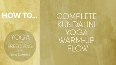 Complete Kundalini Yoga Warm-Up Flow