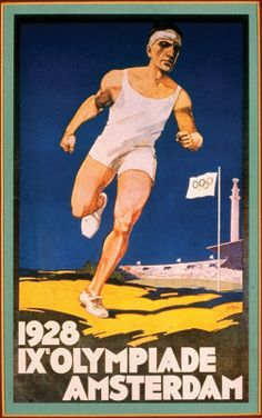 Poster of the 1928 summer Olympic Games - Amsterdam, Netherlands Olympic Logo, Olympic Sports, Olympic Games, Summer Games, Winter Games, Fifa, History Of Olympics, Lausanne, Combat Boxe