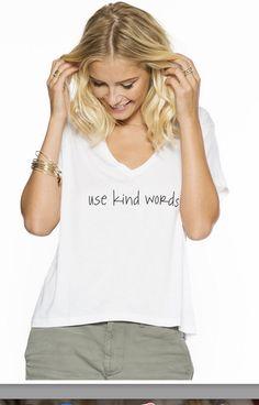 use kind words tee PLW www.shoplusso.com
