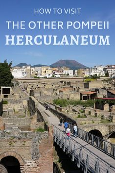 Visiting Herculaneum, a Roman city destroyed at the same time as Pompeii, is really rewarding. Here's how to visit Herculaneum on your trip to Italy. Ancient Pompeii, Pompeii Ruins, Pompeii Italy, Pompeii And Herculaneum, Kit Harrington Pompeii, Mount Vesuvius Pompeii, Pompeii Pictures, Pompeii People, Netherlands