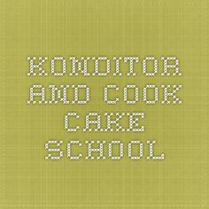 Konditor and Cook Cake School