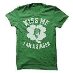 Kiss Me I Am A Singer TShirts Hoodies T Shirts, Hoodie Sweatshirts
