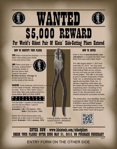 WANTED: The oldest pair of #KleinTools Side-Cutting Pliers  REWARD: $5,000 in cash and tools    Learn more about the offer here: http://www.kleintradesmanclub.com/oldestpliers#