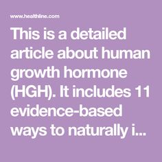 This is a detailed article about human growth hormone (HGH). It includes 11 evidence-based ways to naturally increase your HGH levels. Bikini Competition Prep, Growth Hormone, Health And Nutrition, Healthy Tips, Weight Loss, Diet, Airstream Remodel, Recovery, Losing Weight