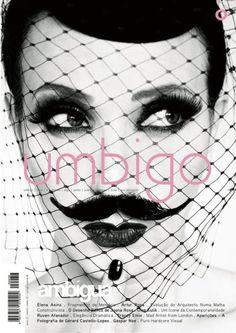 Typography for Umbigo Magazine Moustache, Mode Bizarre, Disguise Art, Bearded Lady, Beauty Shots, Comme Des Garcons, Pics Art, Portrait, Black And White Photography