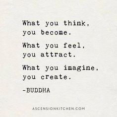 what you think you become - Google Search