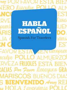 If you are heading to a Spanish speaking country make sure to learn a few common phrases. This will drastically improve your travel experience as locals will be more likely to open up to you and welcome you. Spanish Language Learning, Learn A New Language, Teaching Spanish, Spanish Activities, Foreign Language, Common Spanish Phrases, Spanish Words, Spanish Numbers, Spanish Vocabulary