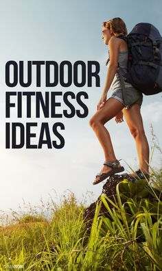 Your ultimate guide to outdoor fitness- so many activities!