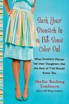 Southern Ladies, Southern Sayings, Southern Charm, Southern Comfort, Southern Living, Simply Southern, Southern Humor, Southern Hospitality, Southern Heritage