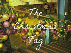 The Christmas Tag   Questions about my holiday traditions