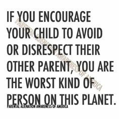 No one hurts more than the child when this is done! People need to think before they speak children didn't ask to be brought in this world so why torment them with your childishness.So sad! Narcissist Father, Narcissist Quotes, Narcissistic Mother, Narcissistic Abuse, Step Parenting, Parenting Quotes, Parenting Plan, Parenting Classes, Education Quotes