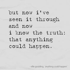 Anything could happen - Ellie Goulding