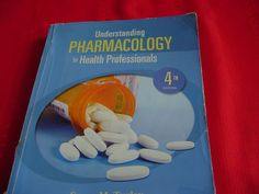 Understanding Pharmacology for Health Prof. 4 E. by Susan Turley #Textbook