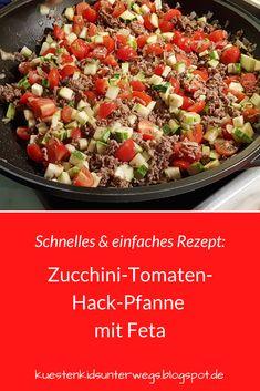 Schnelles und einfaches Rezept: Zucchini-Tomaten-Hackfleisch-Pfanne mit Feta. Dieses Pfannengericht für die ganze Familie ist der Hit und eine super Verwertung für Zucchini! Es schmeckt auch Kindern und sogar kleinen Gemüse-Verweigerern. Auf Küstenkidsunterwegs zeige ich Euch die Zutaten und die unkomplizierte Zubereitung. #zucchini #tomate #hack #hackfleisch #feta #pfanne #rezept #verwertung #gemüse #kind #verweigern #familie #gericht #schnell #einfach