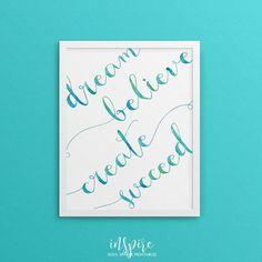 Dream Believe Create Succeed Aqua Blue Green Calligraphy, Inspiring Printable Poster- Inspirational Wall Decor, Aqua blue Beach decor