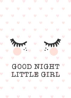 Good night little girl Baby Kind, My Baby Girl, Little Girl Rooms, Little Girls, Baby Posters, Cute Illustration, Nursery Art, Girls Bedroom, Good Night