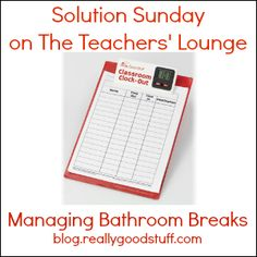 Solution Sunday - Managing Bathroom Breaks - What a great idea!!