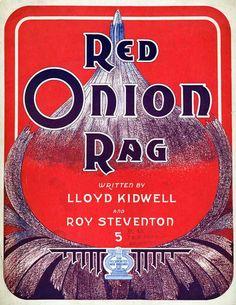 Red Onion Rag. Roy Steventon & Lloyd Kidwell. Cincinnati, OH: Associated Music, 1911