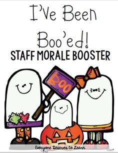 You've Been Boo'ed Staff Morale Booster by Everyone Deserves to Learn Teacher Morale, Staff Morale, Employee Morale, School Staff, School Counselor, School Days, Sunday School, Pre School, Staff Gifts