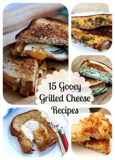 15 Gooey, Buttery Grilled Cheese Recipes -- this could be a monthly treat! And finally help me master the GCS (grilled cheese sandwich).
