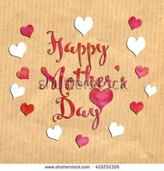 """A greeting card with the message """"Happy Mother's Day"""" - stock photo"""
