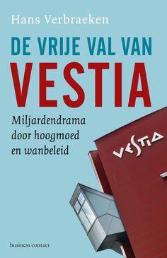 'Wie om wil vallen van verbazing moet De vrije val van Vestia lezen', aldus Management Team. Voor de lezers van De vastgoedfraude en De val van ABN AMRO.