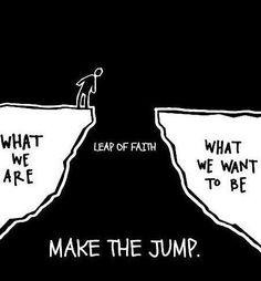 Leap of faith...