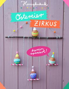 Ostereier-Zirkus basteln Anleitung Carnival Party Favors, Circus Party, Art Activities For Kids, Crafts For Kids, Arts And Crafts, Happy Easter, Easter Bunny, Circus Crafts, Easter Party