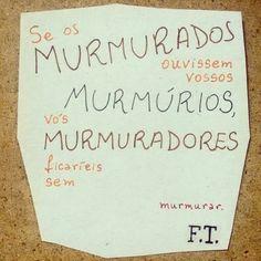 ... murmurinhos. - F.T. (Instagram: @folheandootempo)