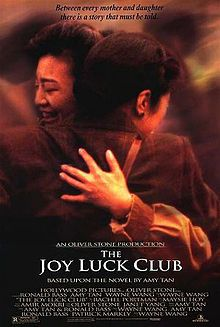 one of my all time favs...The Joy luck club..in my list of tear jerker movies about daughters and their sometimes tumultuous relationships with their mothers...a 2 ply movie for sure..